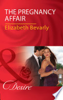 The Pregnancy Affair  Mills   Boon Desire