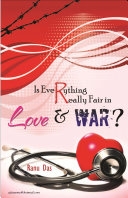 Is Everything Really Fair in Love and War
