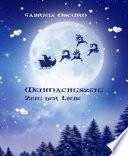 Weihnachtszeit   Zeit der Liebe