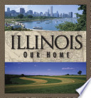 Illinois  Our Home