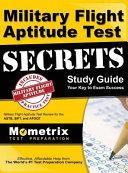 Military Flight Aptitude Test Secrets Study Guide  Military Flight Aptitude Test Review for the Astb  Sift  and Afoqt