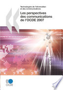 Les perspectives des communications de l OCDE 2007