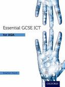Essential ICT GCSE  Student s Book for AQA