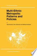 Multi Ethnic Metropolis  Patterns and Policies