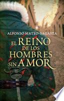 El reino de los hombres sin amor  Isidoro Montemayor 3