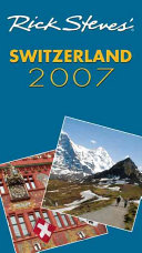 Rick Steves  2007 Switzerland