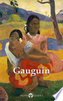 Delphi Complete Works of Paul Gauguin  Illustrated