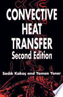 Convective Heat Transfer  Second Edition