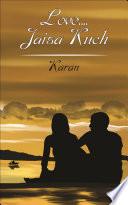 Love.... Jaisa Kuch