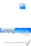 Writing Spaces  Readings on Writings  Vol  2