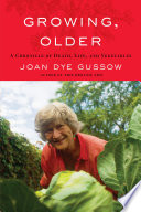 Growing, Older : kingsolver credits her with shaping...