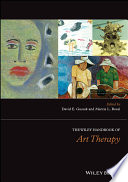 The Wiley Handbook Of Art Therapy : original, internationally diverse essays, that provides...
