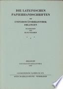 Die lateinischen Papierhandschriften der Universitätsbibliothek Erlangen
