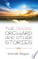 The Orange Orchard and Other Stories