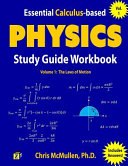 Essential Calculus Based Physics Study Guide Workbook