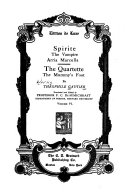 The Works of Th  ophile Gautier  Spirite  The Vampire  Arria Marcella  The Quartette  The mummy s foot