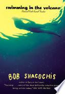 Swimming in the Volcano Book PDF