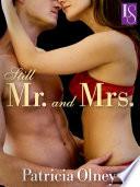 Still Mr  and Mrs