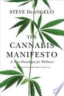 The Cannabis Manifesto