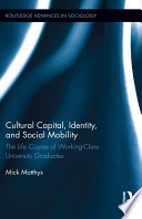 Cultural Capital Identity And Social Mobility