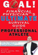 Goal  the Financial Physician s Ultimate Survival Guide for the Professional Athlete