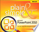 Microsoft PowerPoint 2010 Plain   Simple