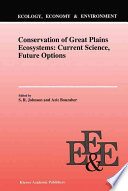 Conservation Of Great Plains Ecosystems Current Science Future Options