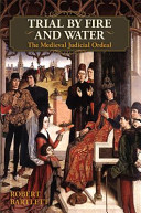 Trial by Fire and Water: The Medieval Judicial Ordeal (Oxford University Press Academic Monograph Reprints) By Ordeal The Subjection Of The
