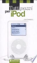 Tutti pazzi per iPod