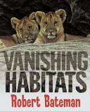 Vanishing Habitats