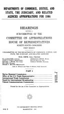 Departments of Commerce  Justice  and State  the Judiciary  and Related Agencies Appropriations for 1986