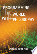 Programming the World with Philosophy