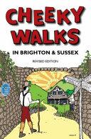 Cheeky Walks in Brighton   Sussex