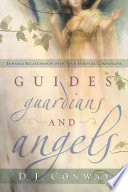 Guides Guardians And Angels