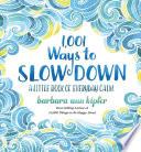 1 001 Ways to Slow Down