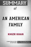 Summary of an American Family by Khizr Khan: Conversation Starters