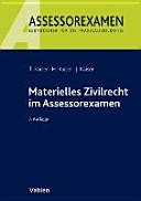 Materielles Zivilrecht im Assessorexamen
