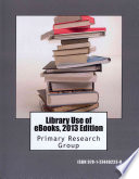 Library Use of eBooks  2013 Edition