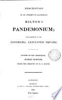 Description Of An Attempt To Illustrate Milton S Pandemonium Now Exhibiting In The Panorama Leicester Square Painted By R Burford