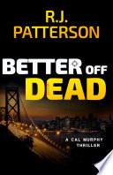Better Off Dead Will Love This Exciting New Thriller