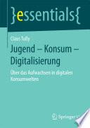 Jugend – Konsum – Digitalisierung