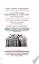 Petri Lambecii Hamburgensis Commentariorum de augustissima Bibliotheca Caesarea Vindobonensi liber primus   octavus