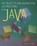 The Object Of Data Abstraction And Structures Using Java