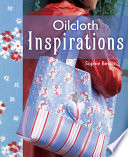 Oil Cloth Inspirations