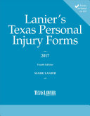 Lanier s Texas Personal Injury Forms 2017