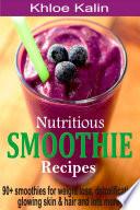 Nutritious Smoothie Recipes