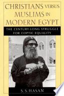 Christians Versus Muslims in Modern Egypt In The Middle East In Recent Years They