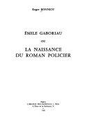 mile Gaboriau  ou  La naissance du roman policier