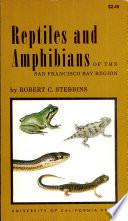 Reptiles and Amphibians of the San Francisco Bay Region