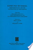 Phenomenology and the Foundations of the Sciences